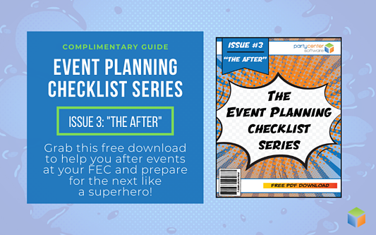 Click here to download the third and final issue of our Event Planning Checklist Series now!