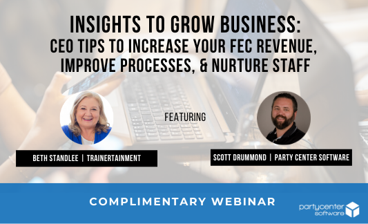 Click here to watch our webinar on growing your FEC business now!