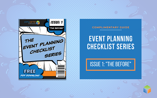 Click here to download the first issue of our Event Planning Checklist Series now!