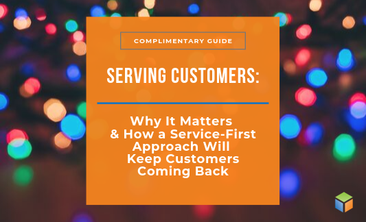 Click here to download our guide on serving customers now!