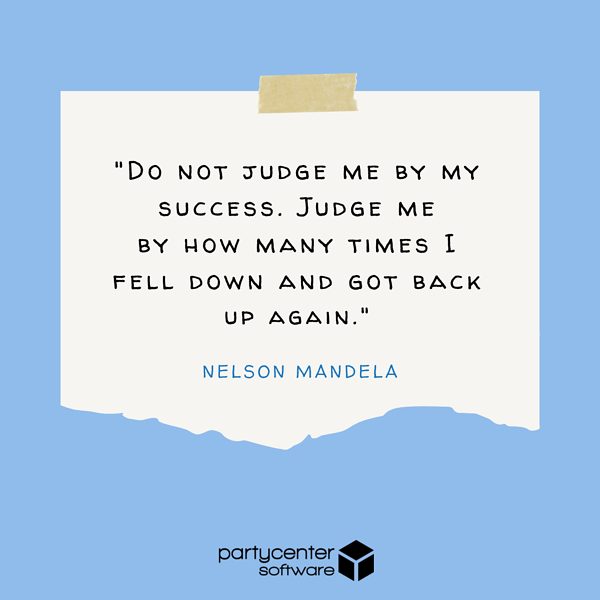 Nelson Mandela Quote - Small Business Struggles