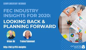 Webinar - FEC Industry Insights for 2020