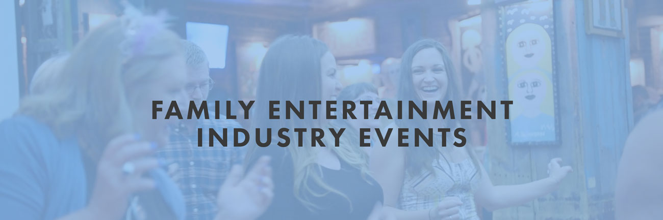 Family Entertainment Industry Events