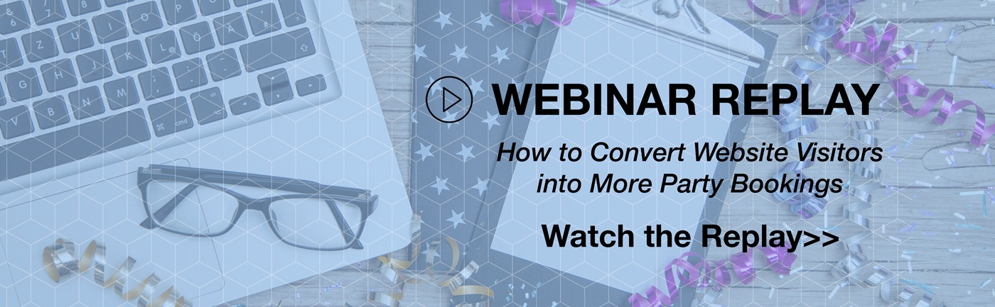 Watch the party booking webinar replay