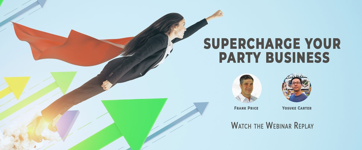 Access the webinar replay that will supercharge your party business