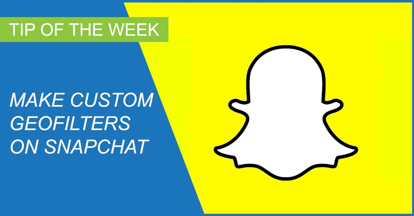 Use Snapchat Geofilters to Engage Your Audience
